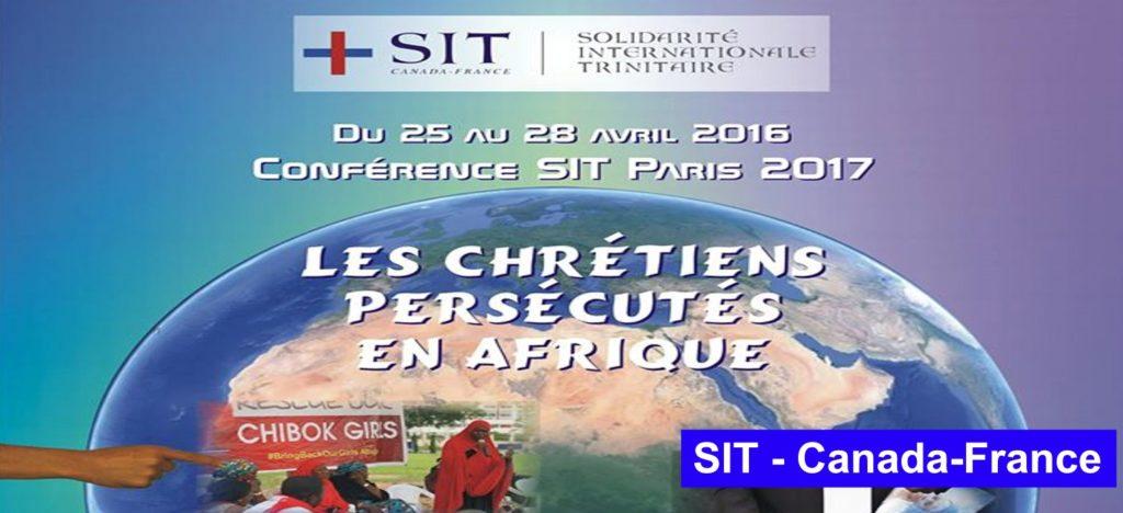 """Conférence SIT Paris 2017: """"Les chrétiens persécutés en Afrique"""""""