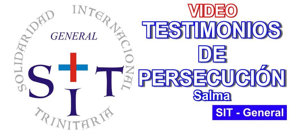 VIDEO: TESTIMONIOS DE PERSECUCIÓN – Salma
