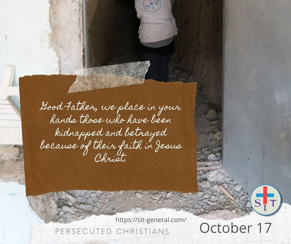 17 OCTOBER – Week of prayer for the persecuted christians.