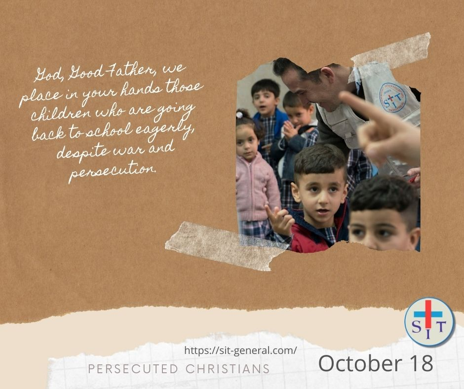 18 OCTOBER – Week of prayer for the persecuted christians.