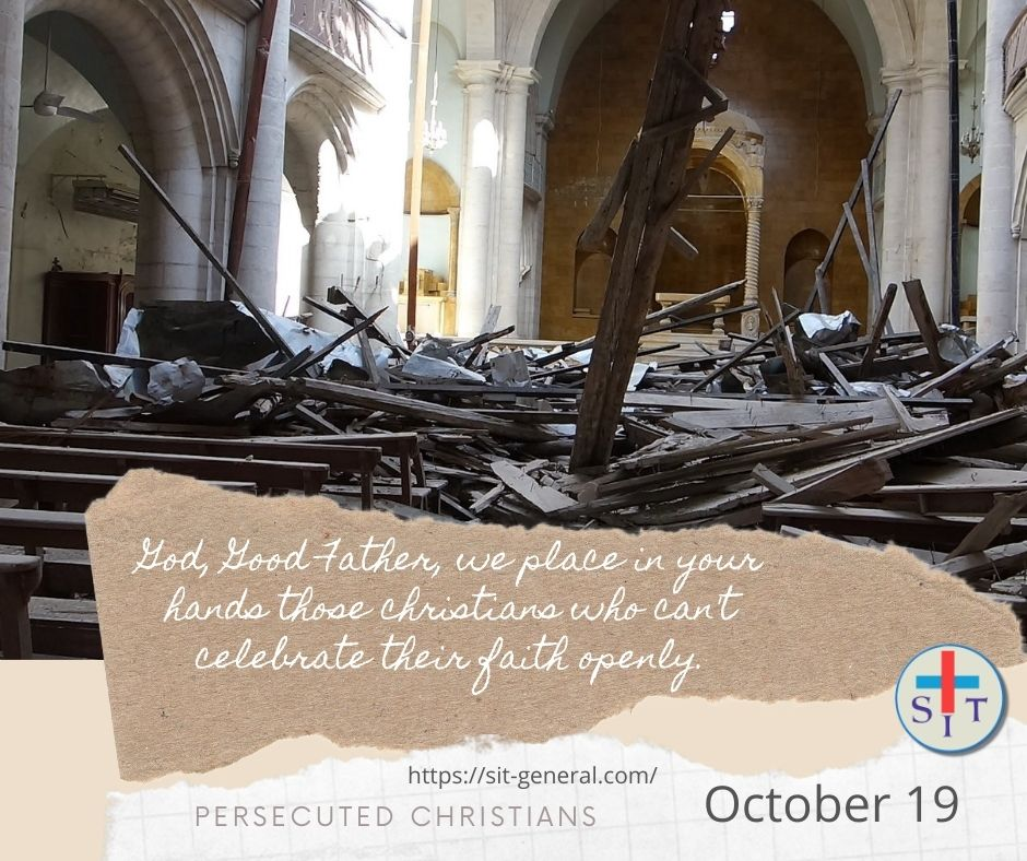 19 OCTOBER – Week of prayer for the persecuted christians.