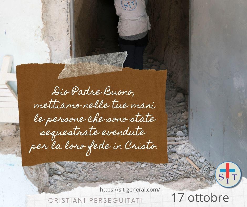 17 OTTOBRE – Settimana di preghiera per cristiani perseguitati. Preghiere per ogni giorno.